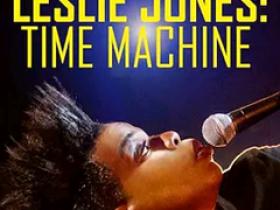 《莱斯莉·琼斯:时间机器》高清1080P资源 磁力链接迅雷下载